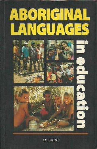 9780949659736: Aboriginal Languages in Education