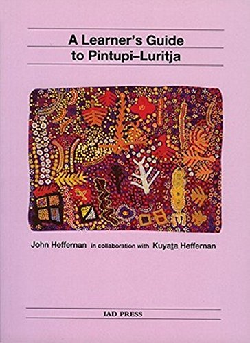 9780949659958: A Learner's Guide to Pintupi-Luritja