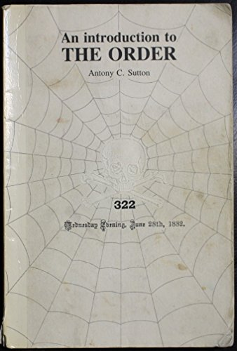 An Introduction to the Order (0949667420) by Sutton, Antony C.