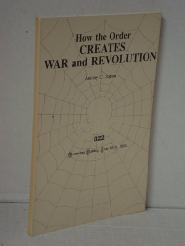 9780949667823: How the Order Creates War and Revolution (The Order Series, Vol 2)