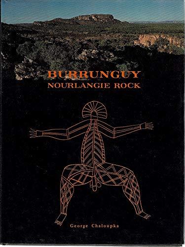 BURRUNGUY NOURLANGIE ROCK.: Chaloupka, George