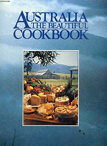 Cook Book (Australia the Beautiful): Joy Hayes, Julie