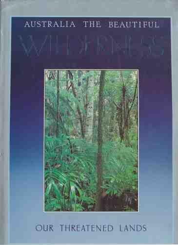 Australia the Beautiful Wilderness: Moult, Allan, Meier,