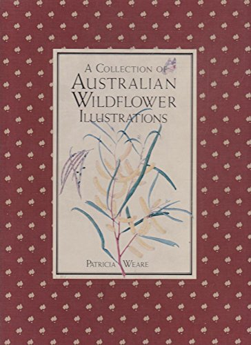 9780949708090: A COLLECTION OF AUSTRALIAN WILDFLOWER [BOTANICAL] ILLUSTRATIONS
