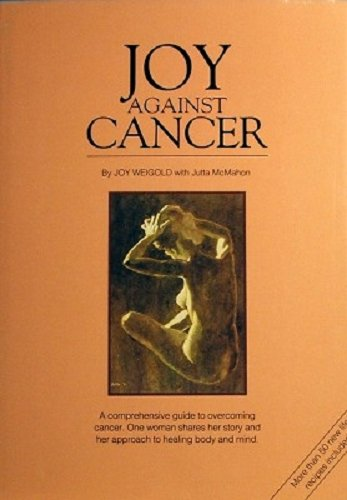 9780949708250: Joy Against Cancer