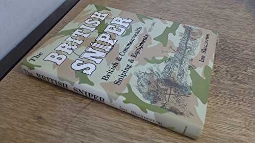 9780949749031: British Sniper: British and Commonwealth Sniping and Equipment