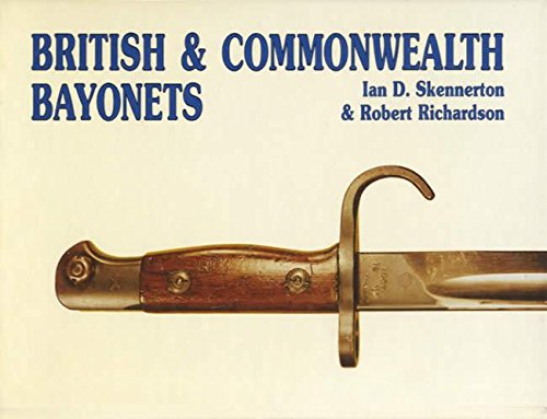 British & Commonwealth bayonets (0949749044) by Ian D Skennerton