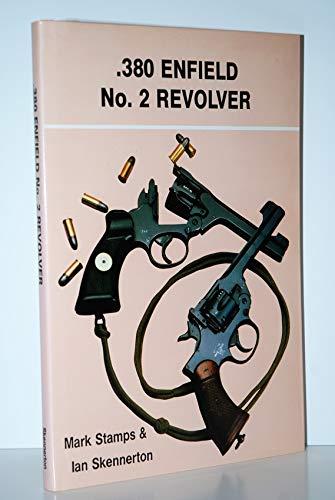 9780949749161: .380 Enfield No.2 Revolver