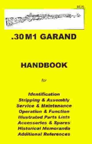 9780949749543: M1 GARAND .30 Assembly, Disassembly Manual