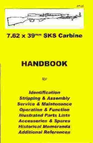 SKS Carbine 7.62 x 39mm Handbook: Skennerton; Riling
