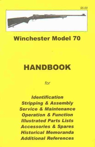 9780949749642: Winchester Model 70 Assembly, Disassembly Manual [ILLUSTRATED]