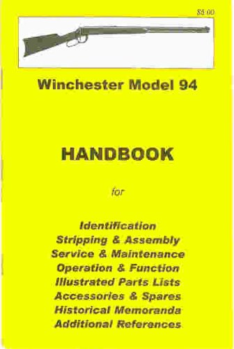 Winchester Model 94 Assembly, Disassembly Manual [ILLUSTRATED]: Skennerton & Riling (Author)