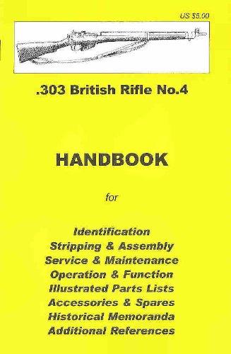 9780949749680: .303 British Rifle No. 4 Assembly, Disassembly Manual