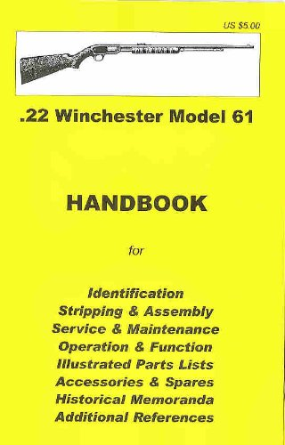 9780949749710: Winchester Model 61 Assembly, Disassembly Manual