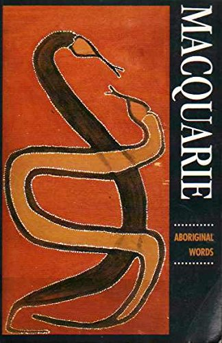9780949757791: Macquarie Aboriginal words: Maquarie Aboriginal words : a dictionary of words from Australian Aboriginal and Torres Strait Islander languages