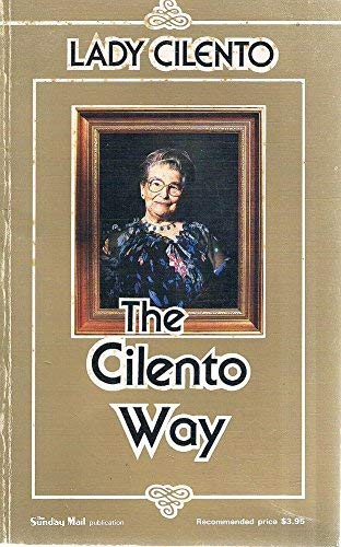 9780949758064: The Cilento Way [Paperback] by Cilento, Lady (Phyllis)