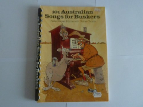 9780949785121: 101 Australian Songs for Buskers