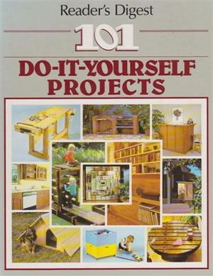 9780949819604: 101 Do-It-Yourself Projects