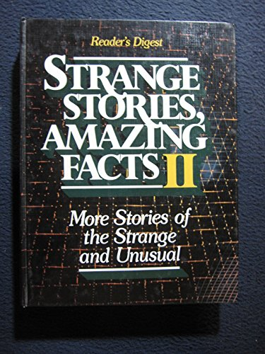 Strange Stories Amazing Facts: Stories That are: READER'S DIGEST
