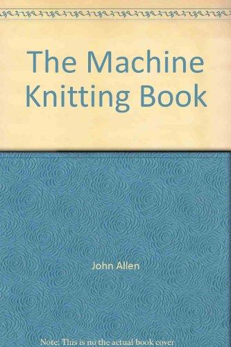 9780949819949: The Machine Knitting Book