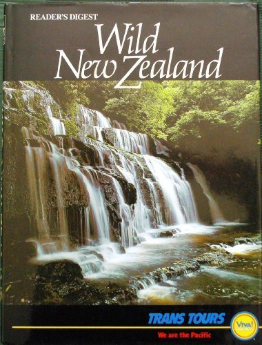 Wild New Zealand: Reader's Digest: Reader's Digest