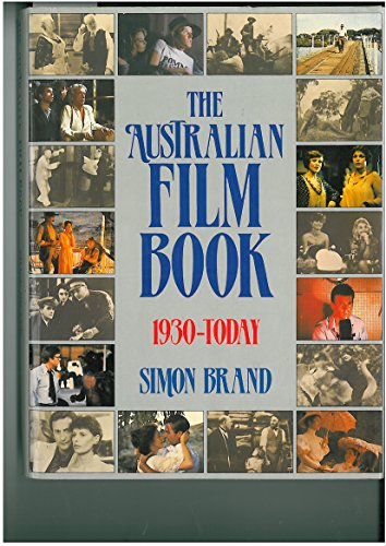 The Australian Film Book 1930-Today: Brand, Simon