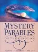 Mystery Parables Of The Kingdom: Kevin Conner