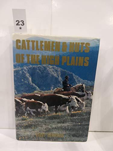 9780949847003: Cattlemen & Huts of the High Plains