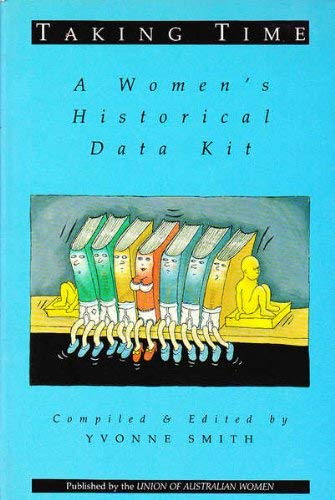 TAKING TIME : A WOMEN'S HISTORICAL DATA KIT