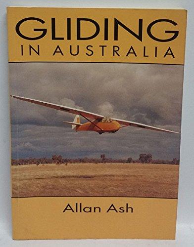 9780949873347: Gliding in Australia
