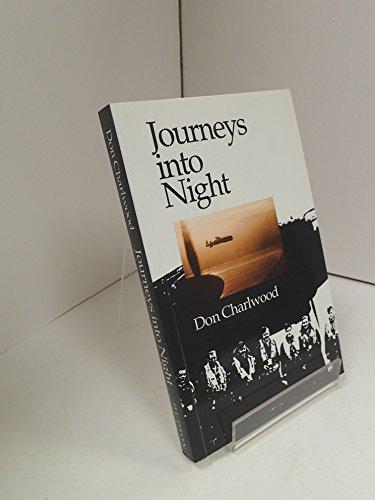 Journeys into night: Charlwood, Don