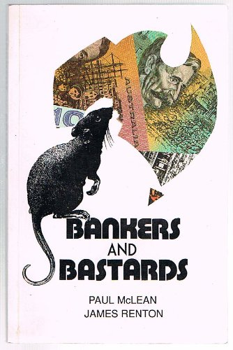 9780949873408: Bankers and Bastards