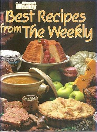 """Best Recipes from the Weekly (""""Australian Women's: Pamela Clark"""