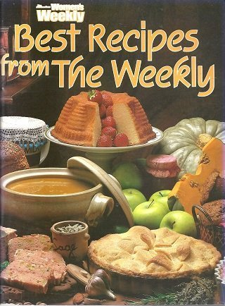 9780949892218: Best Recipes from the Weekly (