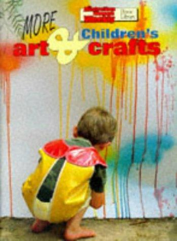 "More Children's Arts and Crafts (""Australian Women's: Australi"