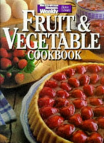 "Fruit and Vegetable Cook Book (""Australian Women's Weekly"" Home Library) (9780949892874) by Australian Women's Weekly"