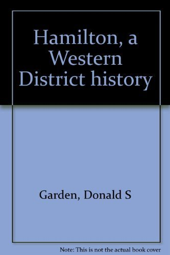 Hamilton, a Western District history