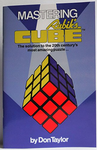 9780949907004: Mastering Rubiks cube : the solution to the 20th centurys most amazing puzzle.