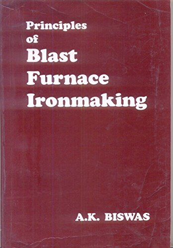 9780949917089: Principles of blast furnace ironmaking: Theory and practice