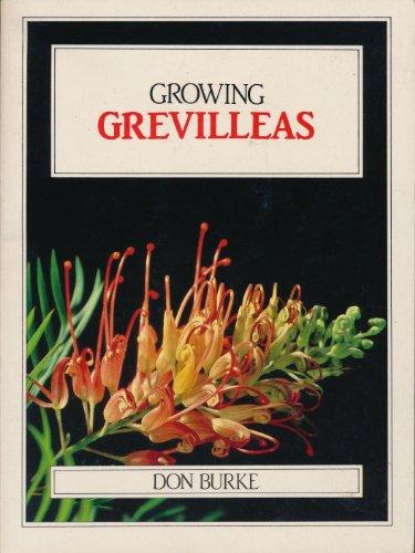 9780949924544: Growing Grevilleas (Growing Series)