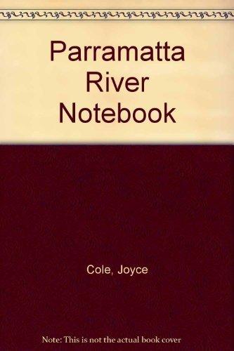 Parramatta River Notebook: Joyce Cole