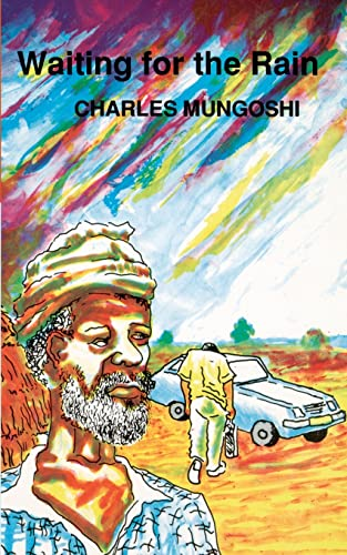 Waiting for the Rain (Zph Writers Series) (9780949932020) by Charles Mungoshi