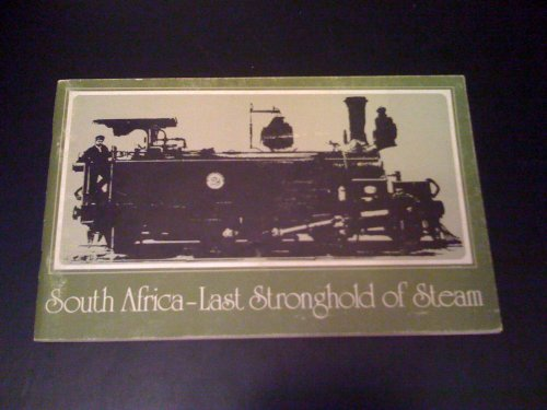 9780949934246: South Africa - Last Stronghold of Steam