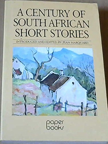 A Century of South African short stories: Jean Marquard