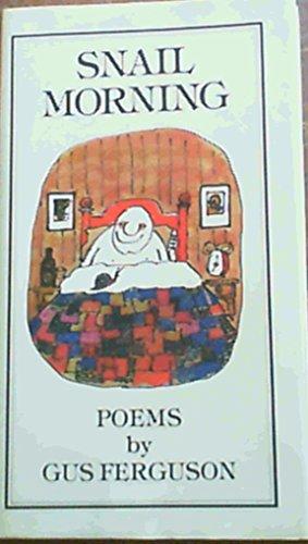 9780949937667: Snail morning: Poems