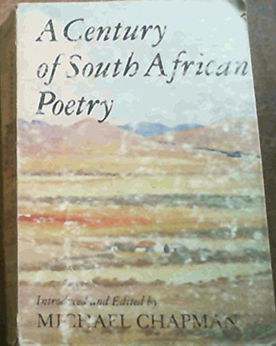 9780949937865: A Century of South African poetry