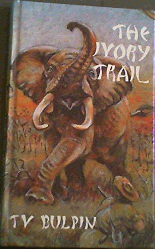 Ivory Trail: Bulpin, T.V.