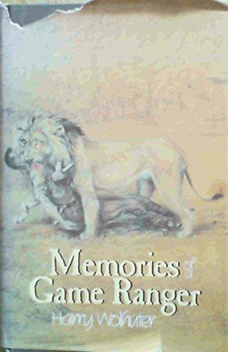 9780949956286: Memories of a Game Ranger
