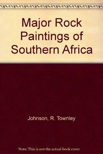 Major Rock Paintings of Southern Africa. Facsimile Reproductions by R. Townley Johnson