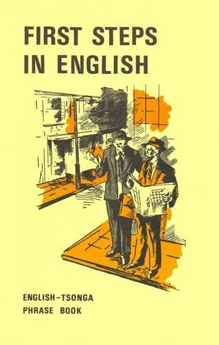 9780949981226: First Steps in English: English-Tsonga Phrasebook (English and Tsonga Edition)